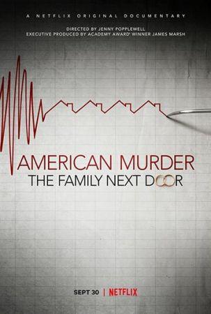 Американское убийство: Семья по соседству